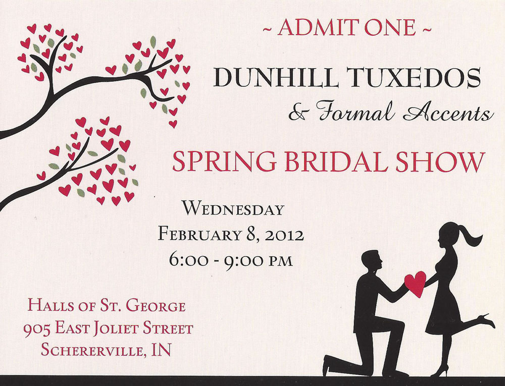 dunhill spring bridal show 2012 2 Dunhill Tuxedos & Formal Accents Spring Bridal Fair   Halls of St. George, Schererville, IN